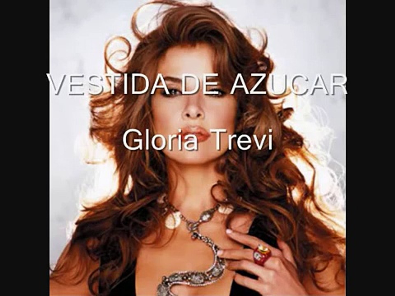 Vestida Da Azucar Gloria Trevi Letra
