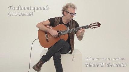 MAURO DI DOMENICO - Tu dimmi quando / Pino Daniele