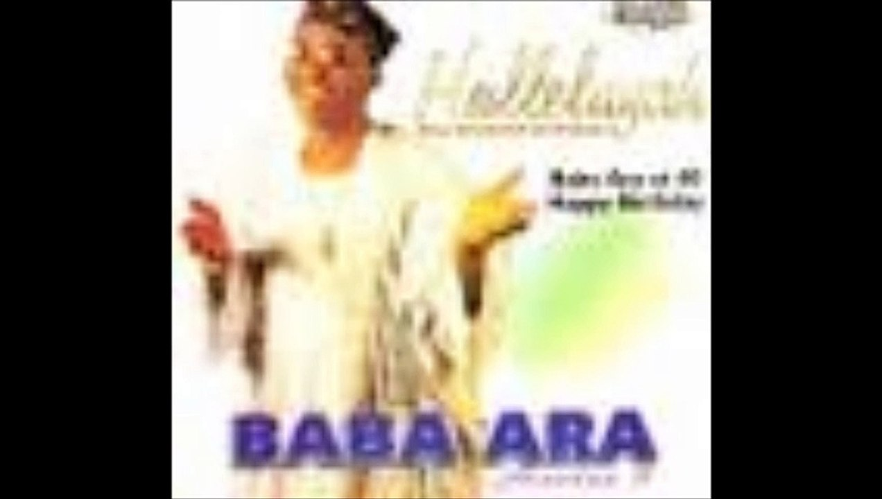 Baba Ara - Halleluyah(Audio)