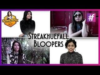 Streakhuefall Bloopers – Kavya Dsouza