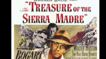 The Treasure Of The Sierra Madre (1948) - an American classic