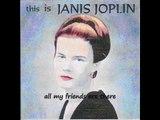 Janis Joplin - I Ain't Got no Worry (This is Janis Joplin)