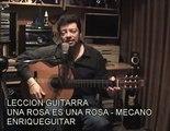 Leccion Guitarra - Una Rosa Es Una Rosa - Mecano