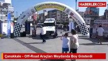 Çanakkale - Off-Road Araçları Meydanda Boy Gösterdi