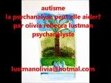 autisme et psychanalyse par Olivia Rebecca Lustman