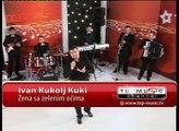 Top Music TV - Ivan Kukolj Kuki - Zena sa zelenim ocima UZIVO