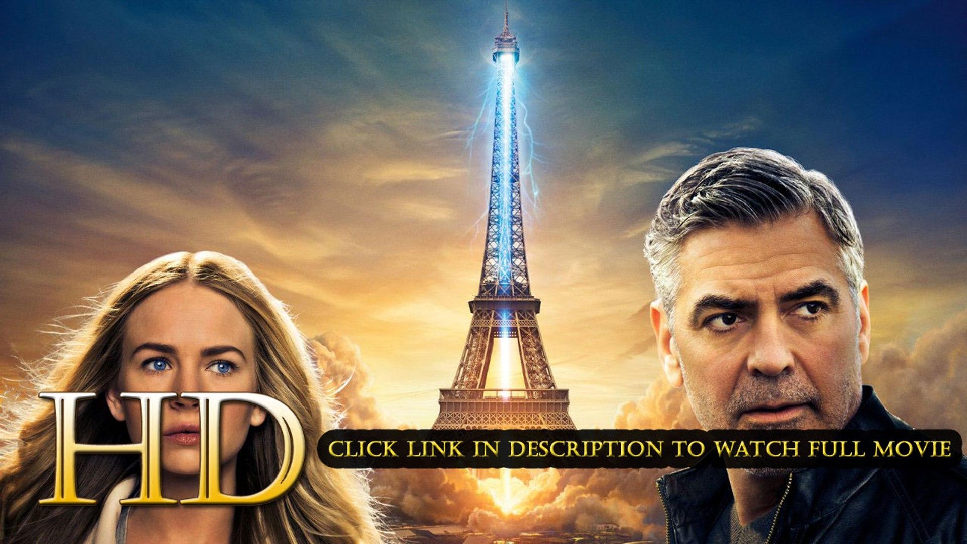Tomorrowland 2015 Regarder film complet en français gratuit en streaming
