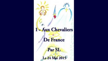 1 - Aux Chevaliers de France - Par SL - 24 Mai 2015