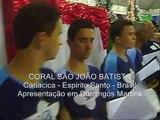 Músicas de Natal pelo Coral São João Batista de Cariacica, Espírito Santo. Domingos Martins 2008.