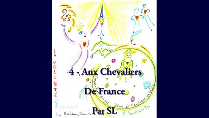 4 - Aux Chevaliers de France - Par SL - 24 Mai 2015