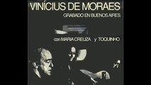 A Felicidade - Vinicius De Moraes- María Creuza - Toquinho