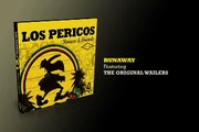 Runaway - Los Pericos & The Wailers
