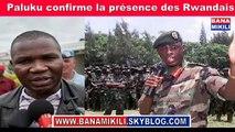 Présence des Rwandais au Kivu: Après avoir fait semblant le gouvernement confirme 4 jours après