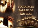 HISTORIA DE LOS BARRIOS TRADICIONALES DEL CUSCO. TOCOCACHI -BARRIO DE SAN BLAS
