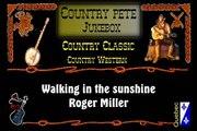 Walking in the sunshine   Roger Miller