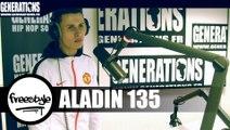 Aladin 135 - Freestyle (Live des studios de Generations)