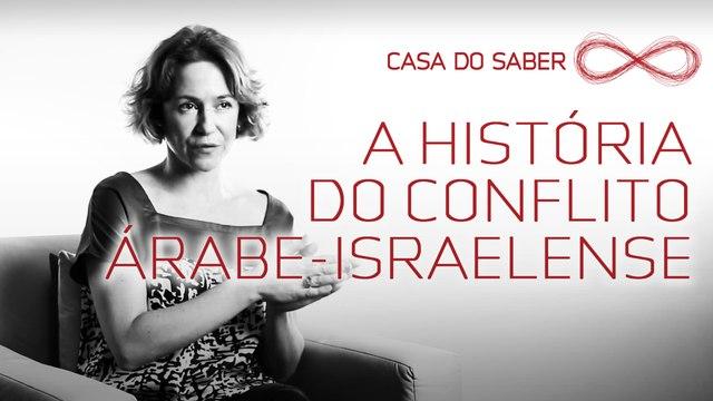 A história do conflito árabe-israelense   Arleen Clemesha