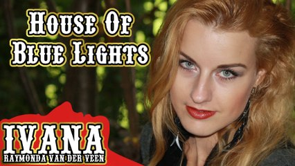 101 Ivana - House Of Blue Lights (October 2013)
