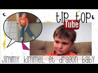 Jimmy Kimmel & Dragon Baby - Tip Top Tube #4