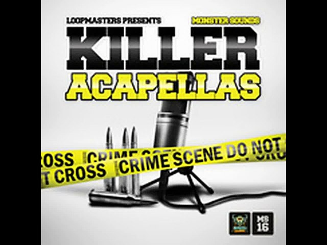 Sample Pack Loopmasters Monster Sounds Killer Acapellas