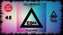 2CLUBBERZ - PANDORA #45 EDM electronic dance music records 2014