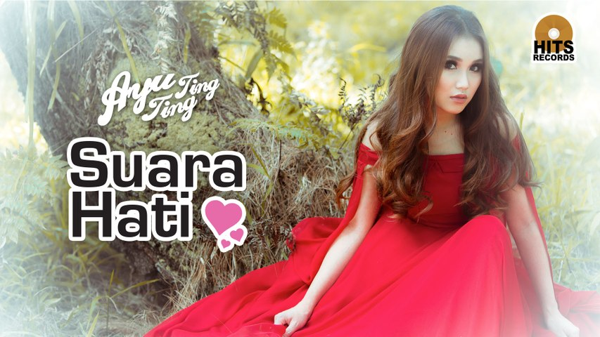 Ayu Ting Ting - Suara Hati [Official Music Video]