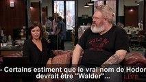 "Game of Thrones : Que signifie ""Hodor"" ? Une réponse de son acteur, Kristian Nairn"