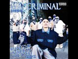 Mr. Criminal - Tell Me What You See Feat. Mr. Silent And Stomper