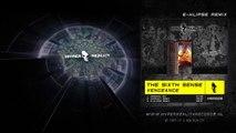 The Sixth Sense - Vengeance (E-Klipse Remix)