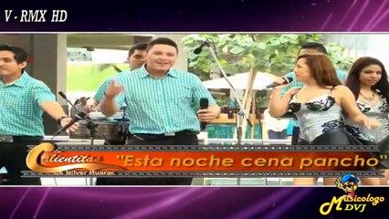 117 El Encanto De Corazón - Esta Noche Cena Pancho [ Musicologo DVJ Videos Remix HD ] Agosto 2015