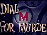 WMT PRESENTS DIAL M FOR MURDER
