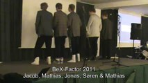 BeX-Factor 2011 - Jakob, Mathias, Mathias, Søren og Jonas