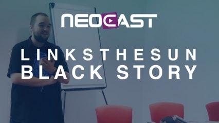 LINKSTHESUN - Black Story @Neocast 2015