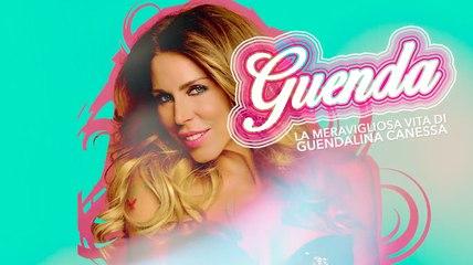 GUENDA / La meravigliosa vita di Guendalina Canessa - Puntata 1