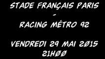 Review - Barrage du Top 14 - Stade Français Paris vs Racing Métro 92 (Looking For Rugby)