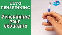 Tuto Pen spinning - Penspinning pour débutants