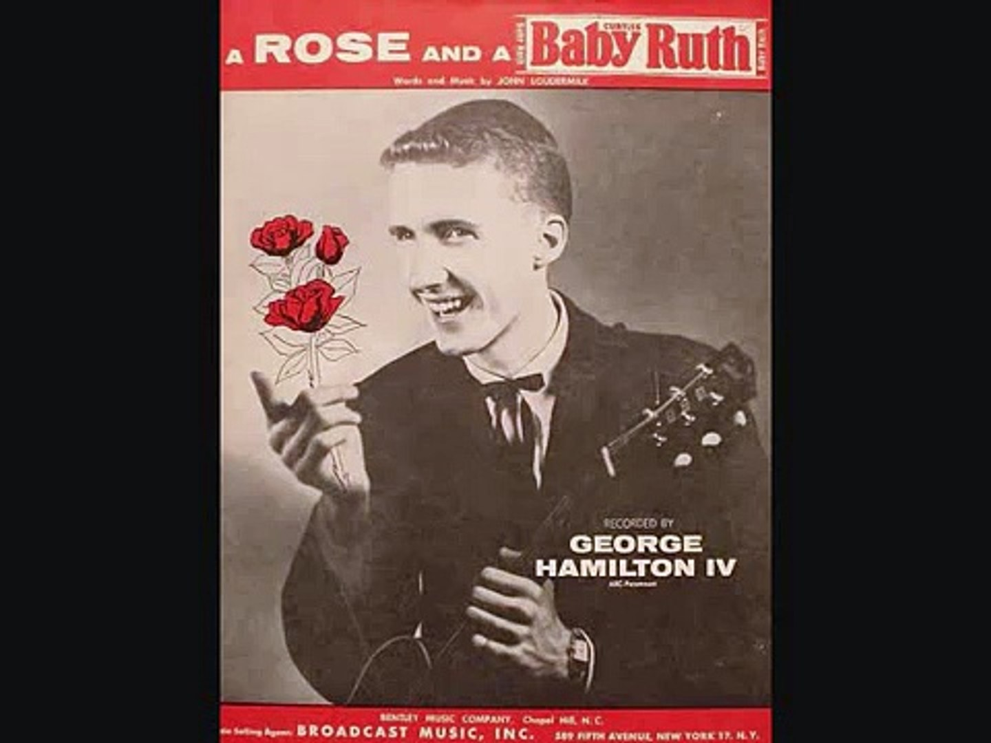 George Hamilton IV - A Rose and a Baby Ruth (1956)