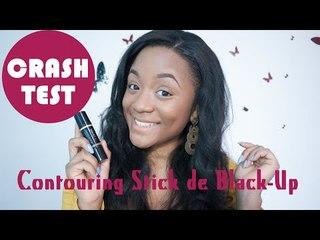 CrashTest - Contouring Stick de Black Up ! || CeriseDaily ❤