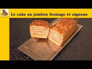 cake au jambon fromage et oignons (recette facile)