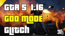 "GTA 5 Online God Mode Glitch 1.16 ""God Mode And Invincibility Glitch 1.16"""