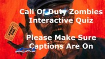 Call Of Duty Zombies Interactive Quiz