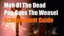 "Mob Of The Dead Pop Goes The Weasel Achievement Trophy ""Pop Goes The Weasel"""