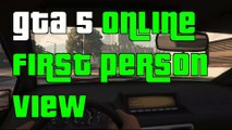 GTA 5 Online Next Gen First Person View Gameplay