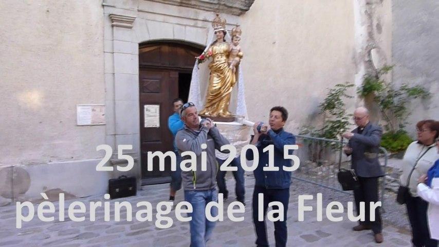 Pèlerinage notre dame de la fleur mai 2015