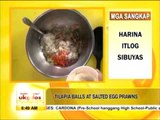 Meatless recipes  Tilapia balls and salted egg prawns