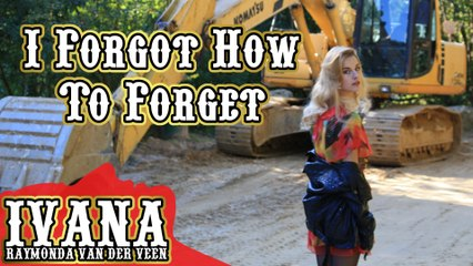 098 Ivana - I Forgot How To Forget (September 2013)
