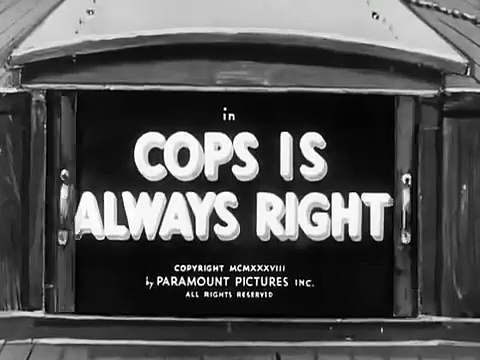 Cops is Always Right