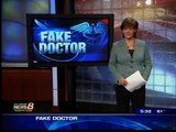 Fake doctor may have faked more than transcripts