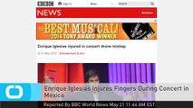 Enrique Iglesias Injures Fingers During Concert in Mexico