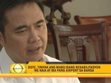 DOTC vows to fix airport problems